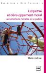 Empathie et développement moral : les émotions morales et la justice