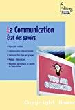 La communication : état des savoirs