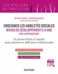 Enseigner les habilités sociales niveau de développement 0-6 ans : avec la méthode GACS