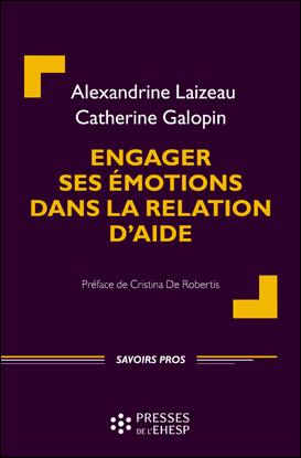 Engager ses émotions dans la relation d'aide