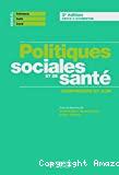 Politiques sociales et de santé : comprendre pour agir