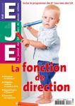 L'EJE et la fonction de direction