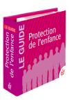 Le guide Protection de l'enfance