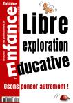 La libre exploration éducative. Osons penser autrement